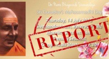 Report: Sri Swami Sivananda's Mahasamadhi Anniversary
